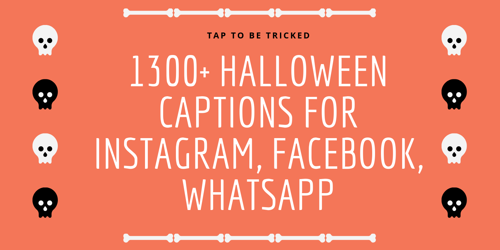 Best Halloween Caption for Instagram, Facebook, WhatsApp. Tap To be Tricked